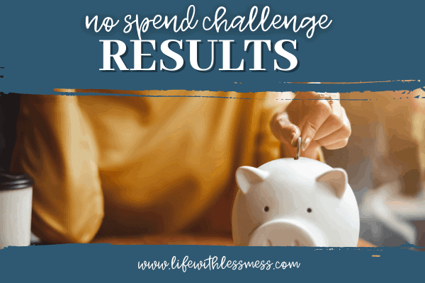 The No Spend Challenge results are in!