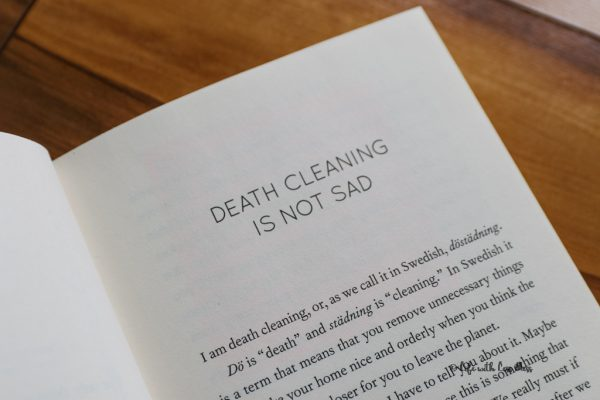 Although we associate death with sadness, Magnussen says death cleaning is not sad, it's theraputic.