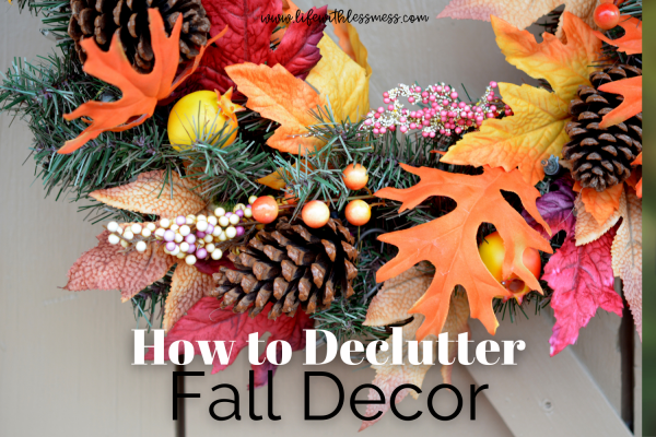 Decluttering fall decor should be done every time you pull out those decorations.