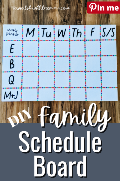 A DIY Family Schedule Board has a column for each day of the week and a row for each family member. Tracking regular activities and school specials has never been simpler!